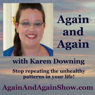 Again and Again with Karen Downing